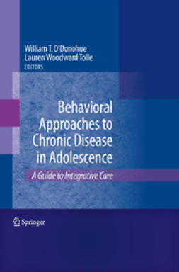 O'Donohue, William T. - Behavioral Approaches to Chronic Disease in Adolescence, e-bok