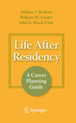 Brock-Utne, John G. - Life After Residency, ebook