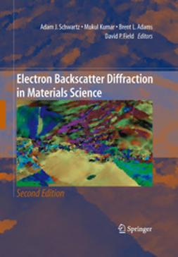 Schwartz, Adam J. - Electron Backscatter Diffraction in Materials Science, ebook
