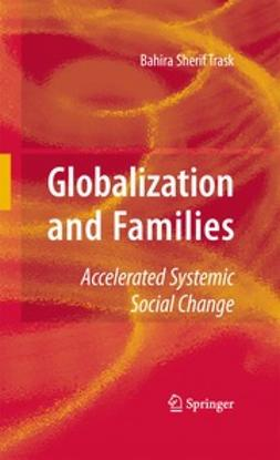 Trask, Bahira - Globalization and Families, ebook