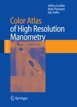 Soffer, Edy - Color Atlas of High Resolution Manometry, ebook