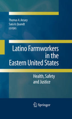 Arcury, Thomas A. - Latino Farmworkers in the Eastern United States, e-bok