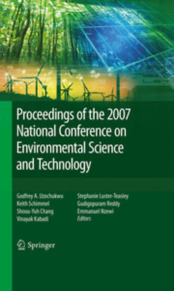 Nzewi, Emmanuel - Proceedings of the 2007 National Conference on Environmental Science and Technology, ebook