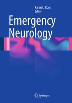 Roos, Karen L. - Emergency Neurology, ebook