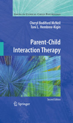 McNeil, Cheryl Bodiford - Parent-Child Interaction Therapy, e-kirja