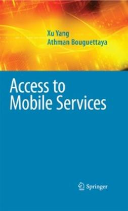 Bouguettaya, Athman - Access to Mobile Services, ebook