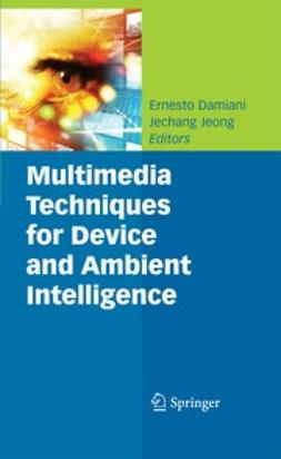 Jeong, Jechang - Multimedia Techniques for Device and Ambient Intelligence, ebook