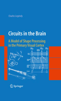 Legéndy, Charles - Circuits in the Brain, ebook