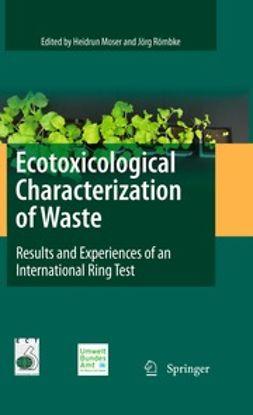 Römbke, Jörg - Ecotoxicological Characterization of Waste, ebook