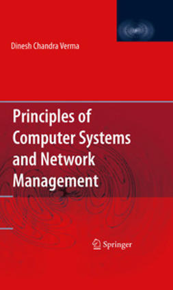 Verma, Dinesh Chandra - Principles of Computer Systems and Network Management, ebook