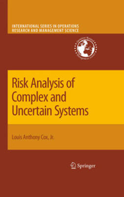 Cox, Louis Anthony - Risk Analysis of Complex and Uncertain Systems, ebook