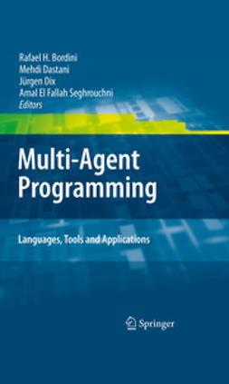 Seghrouchni, Amal El Fallah - Multi-Agent Programming:, ebook