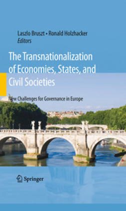 Bruszt, Laszlo - The Transnationalization of Economies, States, and Civil Societies, ebook