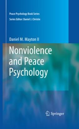 Mayton, Daniel - Nonviolence and Peace Psychology, ebook
