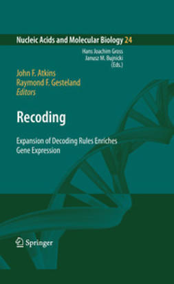 Atkins, John F. - Recoding: Expansion of Decoding Rules Enriches Gene Expression, e-bok
