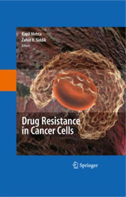 Siddik, Zahid H. - Drug Resistance in Cancer Cells, ebook