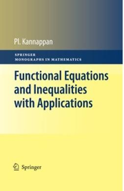 Kannappan, Palaniappan - Functional Equations and Inequalities with Applications, ebook