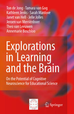Boschloo, Annemarie - Explorations in Learning and the Brain, ebook