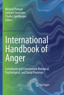 Potegal, Michael - International Handbook of Anger, e-bok