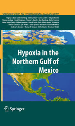 Dale, Virginia H. - Hypoxia in the Northern Gulf of Mexico, ebook