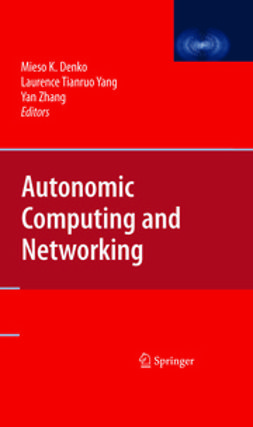 Zhang, Yan - Autonomic Computing and Networking, e-bok