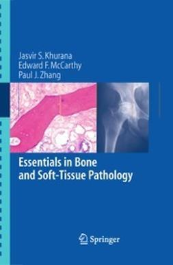 Khurana, Jasvir S. - Essentials in Bone and Soft-Tissue Pathology, ebook