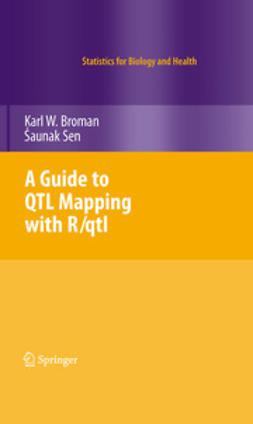 Broman, Karl W. - A Guide to QTL Mapping with R/qtl, ebook