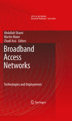 Shami, Abdallah - Broadband Access Networks, ebook
