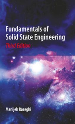 Razeghi, Manijeh - Fundamentals of Solid State Engineering, ebook