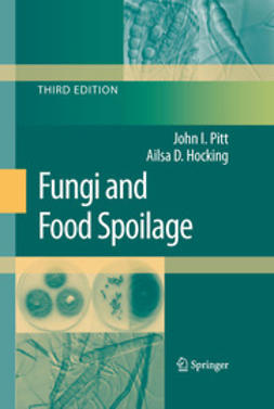 Pitt, John I. - Fungi and Food Spoilage, ebook