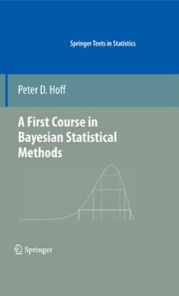 Hoff, Peter D. - A First Course in Bayesian Statistical Methods, ebook
