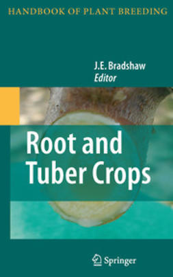 Bradshaw, J.E. - Root and Tuber Crops, ebook