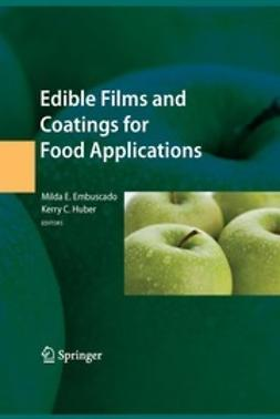 Huber, Kerry C. - Edible Films and Coatings for Food Applications, e-bok