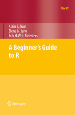 Zuur, Alain F. - A Beginner's Guide to R, ebook