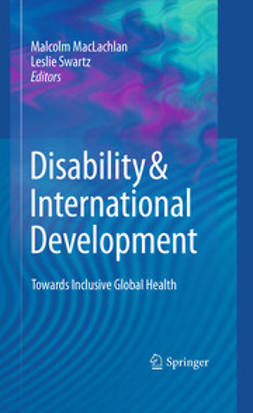 Maclachlan, Malcolm - Disability & International Development, ebook