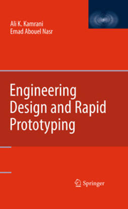 Kamrani, Ali K. - Engineering Design and Rapid Prototyping, e-kirja