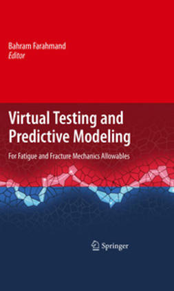 Farahmand, Bahram - Virtual Testing and Predictive Modeling, ebook