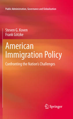 Koven, Steven G. - American Immigration Policy, ebook