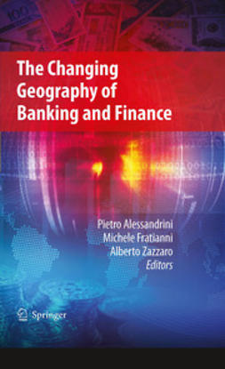 Zazzaro, Alberto - The Changing Geography of Banking and Finance, e-kirja