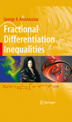 Anastassiou, George A. - Fractional Differentiation Inequalities, ebook