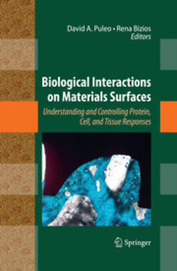 Puleo, David A. - Biological Interactions on Materials Surfaces, ebook