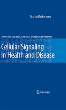 Beckerman, Martin - Cellular Signaling in Health and Disease, ebook