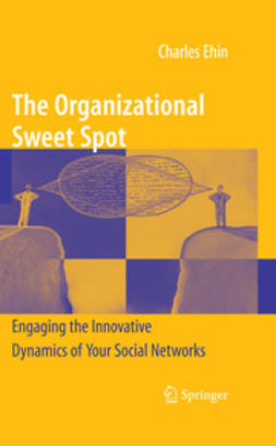 Ehin, Charles - The Organizational Sweet Spot, ebook