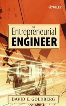 Goldberg, David E. - The Entrepreneurial Engineer, ebook