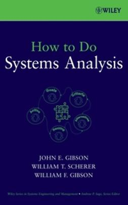 Gibson, John E. - How to Do Systems Analysis, e-kirja