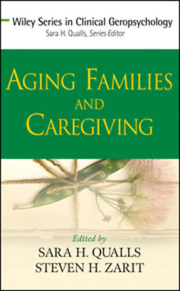 Qualls, Sara H. - Aging Families and Caregiving, ebook