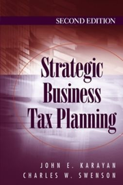 Karayan, John E. - Strategic Business Tax Planning, ebook