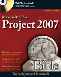 Marmel, Elaine - Microsoft Project 2007 Bible, ebook