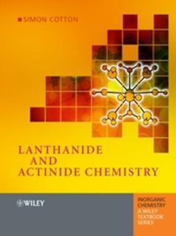 Cotton, Simon - Lanthanide and Actinide Chemistry, ebook