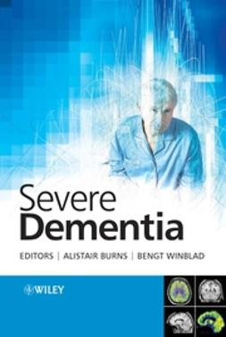 Burns, Alistair - Severe Dementia, e-kirja
